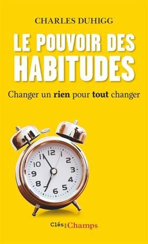 Livres et méthodes Sport Chez Soi - Le pouvoir des habitudes Charles Duhigg