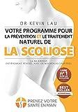 Votre programme pour la prévention et le traitement naturel de la...