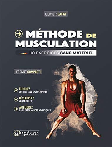 Méthode de musculation - Format compact: 110 exercices sans matériel