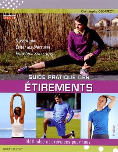 Guide pratique des étirements : Méthodes et exercices pour tous
