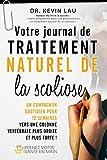 Votre journal de traitement naturel de la scoliose: Un compagnon...