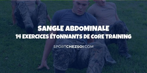Sangle abdominale - 14 exercices étonnants de core training pour 2020