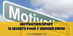 Motivation sport – 12 secrets pour y arriver enfin