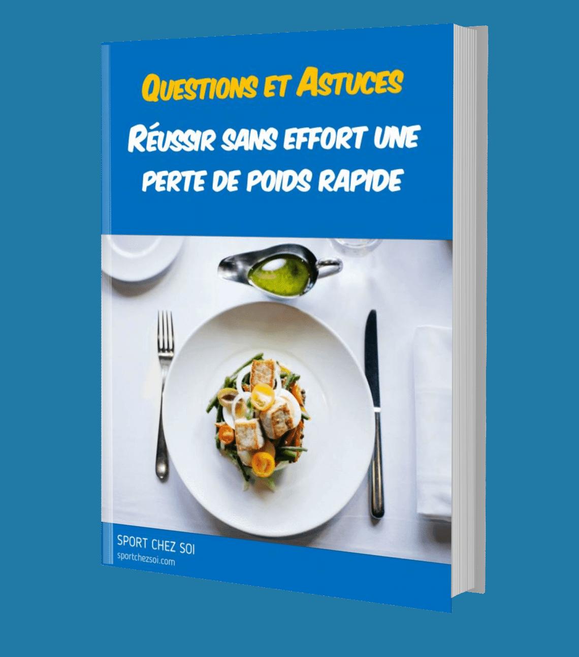 Questions et astuces - Réussir une perte de poids rapide
