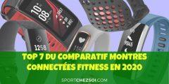 TOP 7 du comparatif montres connectées fitness en 2020