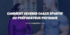 Comment devenir coach sportif ou préparateur physique en 2020