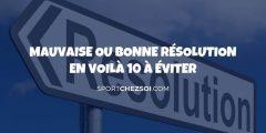 Bonne résolution – 10 pièges à éviter