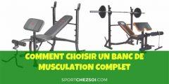 Choisir un banc de musculation complet en 2020